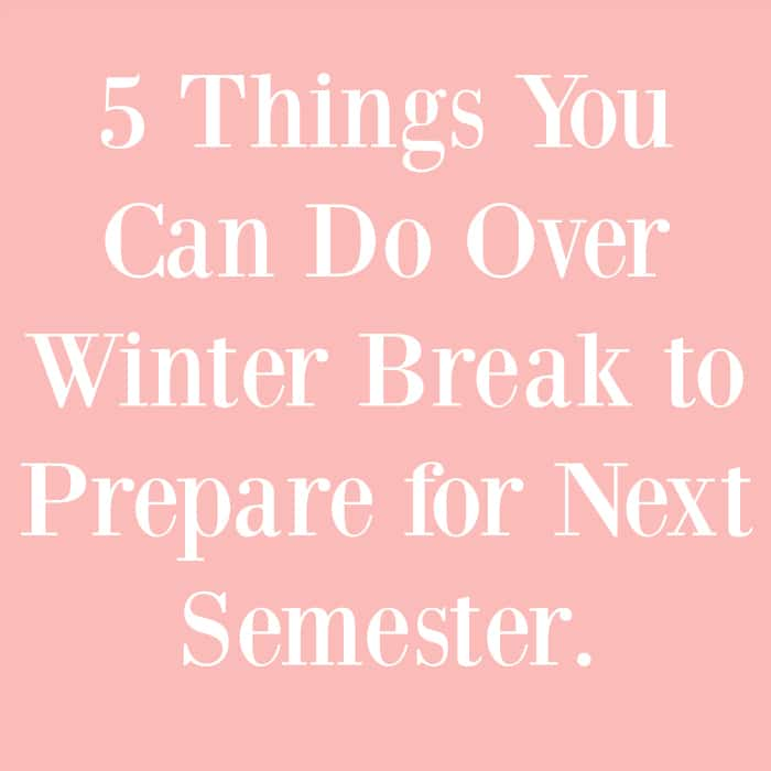 Winter-Break-Prepare-Next-Semester