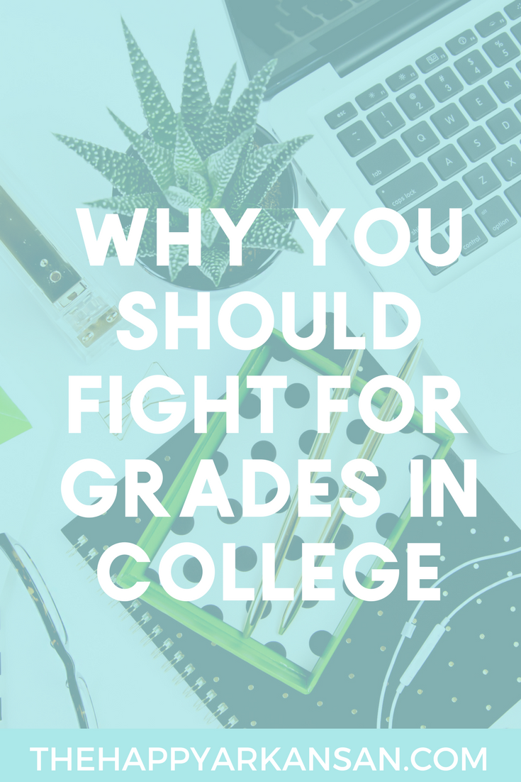 The Importance Of Fighting For Grades In College | Students are often scared to fight for the grades they deserve in a class. This blog gives great tips from personal experience on what happens when you don't fight for your grades and how to fight for the grades you deserve with grace.