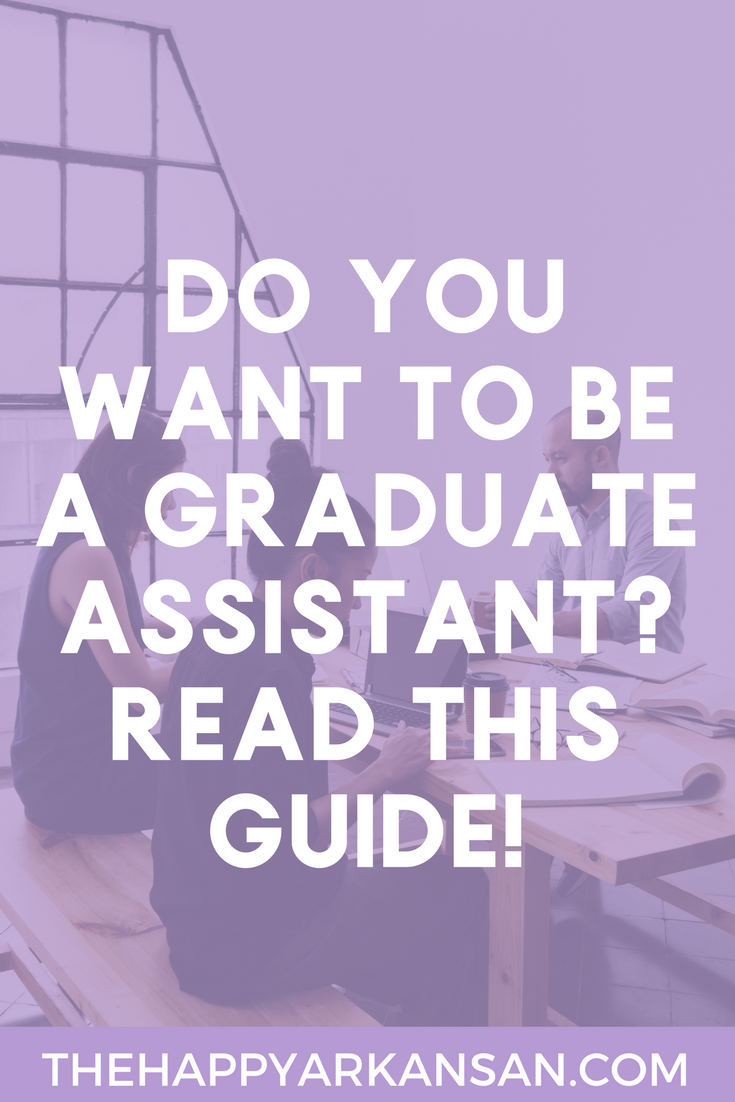 Graduate Assistantships 101 | Are you in the market for getting a new graduate assistantship? Click through to read all about what graduate assistants do, how you get compensated, how to balance school and work with a graduate assistantship, and how to find a graduate assistantship.