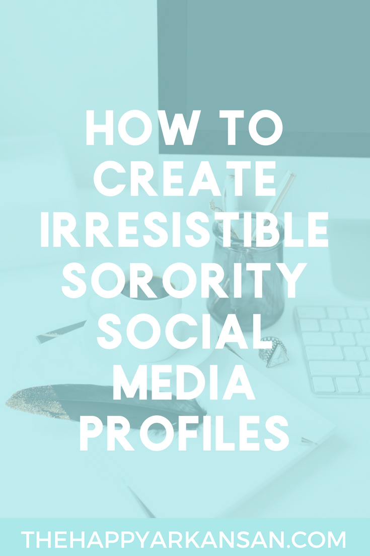 How To Create Irresistible Sorority Social Media Profiles | Help your sorority stand out online by following this advice on how to create the best sorority social media profiles.