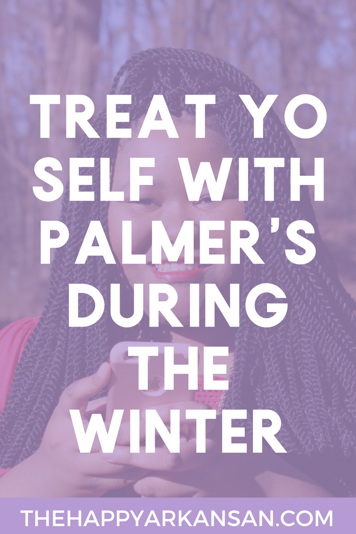 Treat Yo Self With Palmer's This Winter | Dry winter skin is no joke, cure it all with Palmer's this winter. Are you treating your skin right? Click through to find out more!