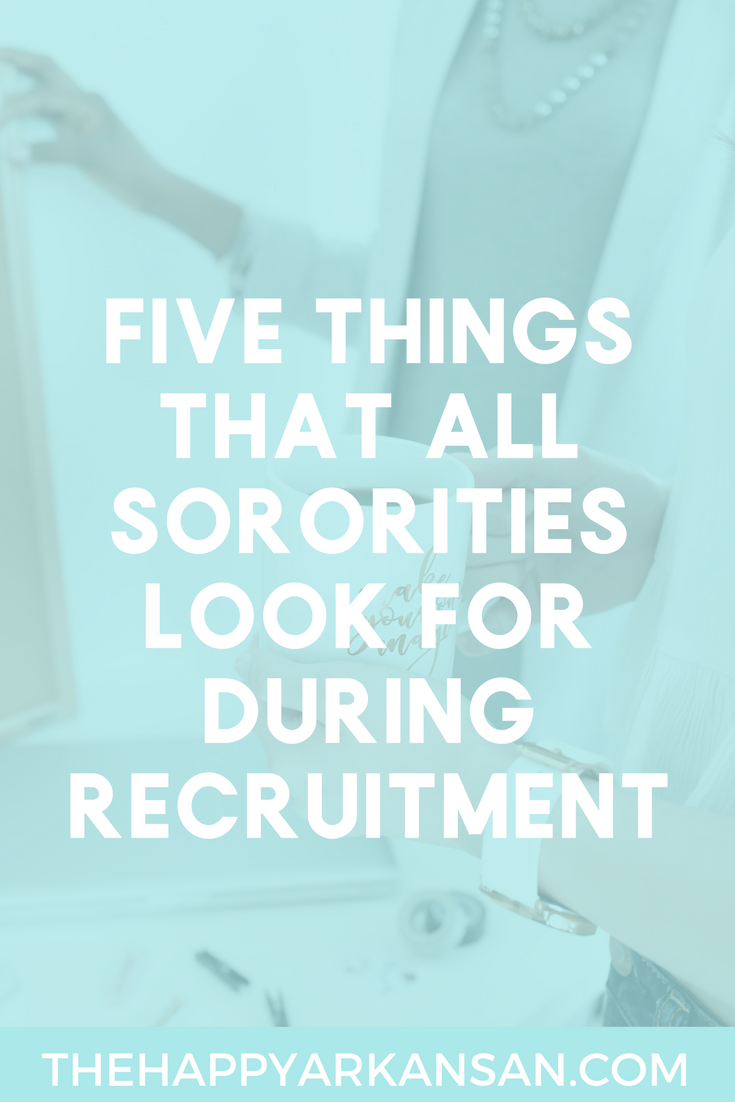5 Things That Sororities Look For During Recruitment | Many college students will go through recruitment this upcoming fall, but so many of them don't know what sororities are looking for in their potential new members. Click through to learn five things that sororities are looking for as they are going through the recruitment process so that you can practice adding these things into conversation and add them into your recruitment applications.