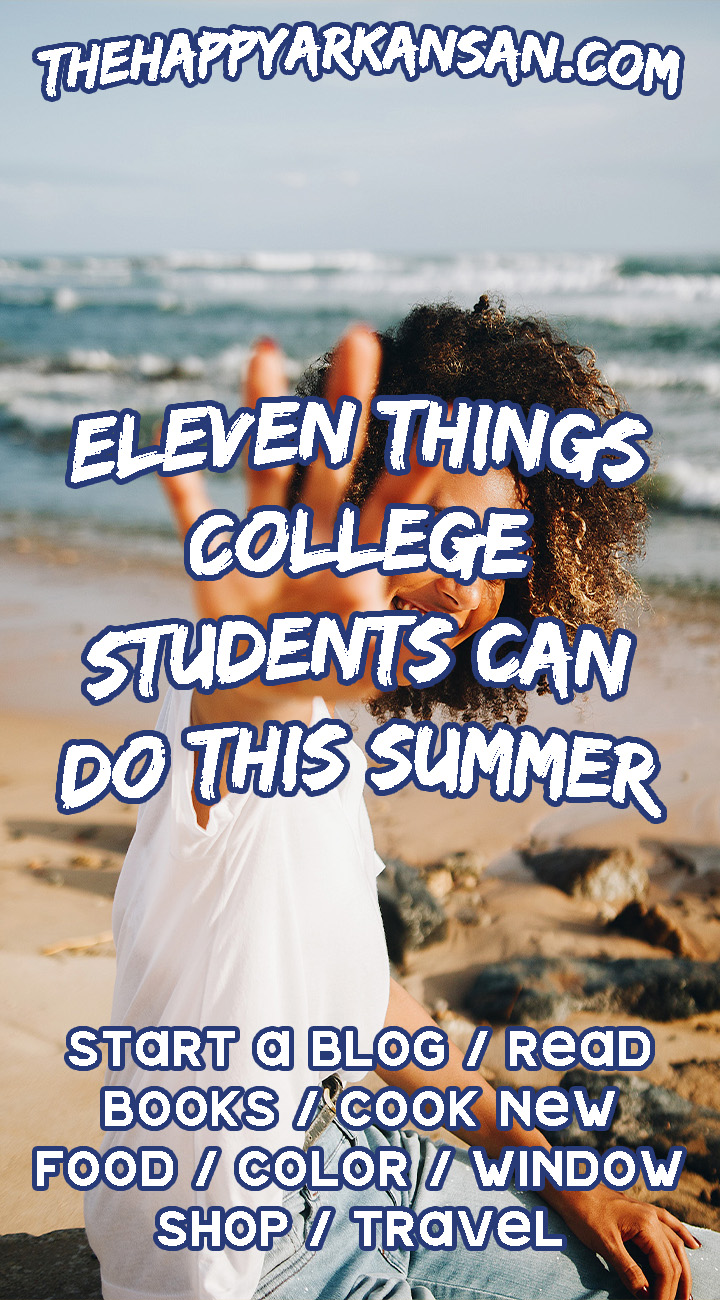 11 Things College Students Can Do This Summer | Are you looking for something to do this summer so you don't go insane from all the cabin fever of being home for summer break? Click through for the  11 activities that I do each summer that will hopefully give you some ideas on what to do so you can avoid going insane from the lack of activities over the summer.