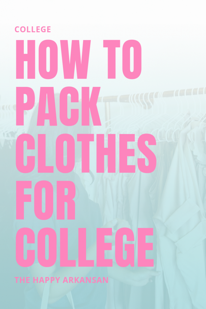 How To Pack Clothes For College | Packing for college can be really difficult, especially if you don't think and plan appropriately. Click through to learn my tips and techniques for packing clothes for college so that you can pack clothes that make you feel happy and clothes that are necessary.