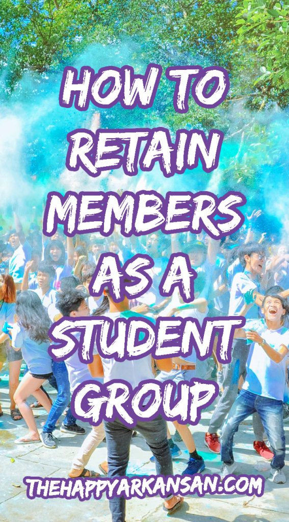 How To Retain Members As A Student Organization | Recruitment is a huge part of the student organization process, but how do you retain members once you have them? Today on the blog I am sharing how to retain the members that you recruit, and why you need to focus on retention as a student organization.