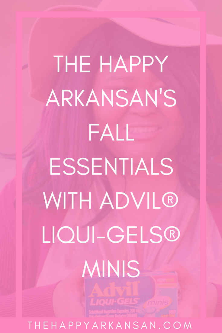AD: The Happy Arkansan's Fall Essentials With Advil® Liqui-Gels® minis | Click through to get a sneak peek at all of my favorite fall must haves. This post is brough to you by Advil® Liqui-Gels® minis which is my go to way to relieve pain during every season. #AdvilRelief #CollectiveBias