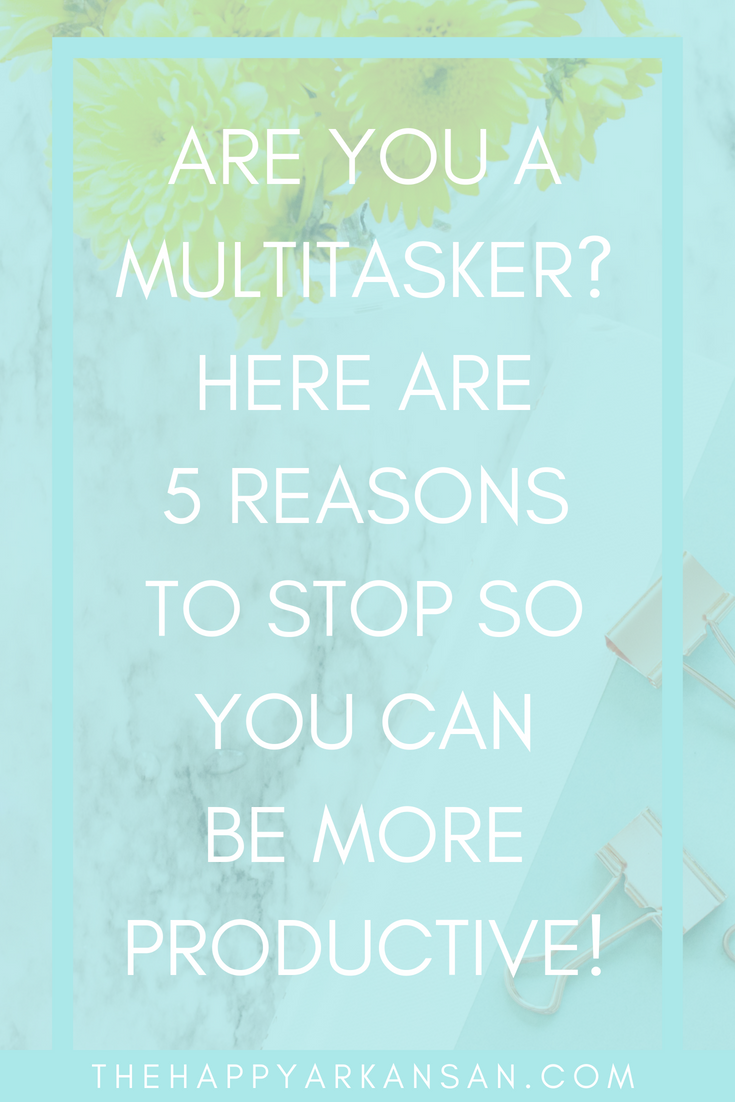 How Multitasking Is Killing Your Positivity And Productivity | We are a culture of busybodies. We are always trying to get to bigger and better things instead of focusing on what we are doing in the moment. Today on the blog I am going to share with you why multitasking is damaging to both your productivity and your positivity.