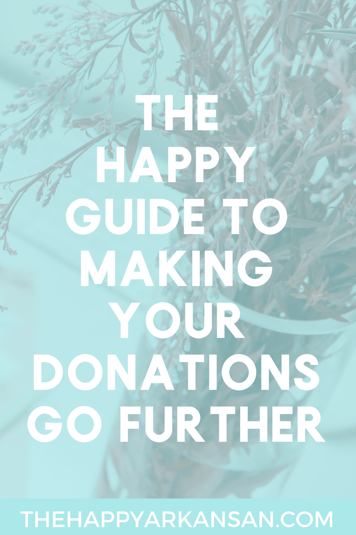 The Happy Guide To Making Your Donations Go Further | I am a firm believer that you should donate as much as you feasibly can. How do you donate while making sure that you stretch your dollars as much as you can? Today on the blog I am sharing my happy guide to furthering your donations so you can understand that exact question. #Charity #NonprofitOrganizations #GivingBack
