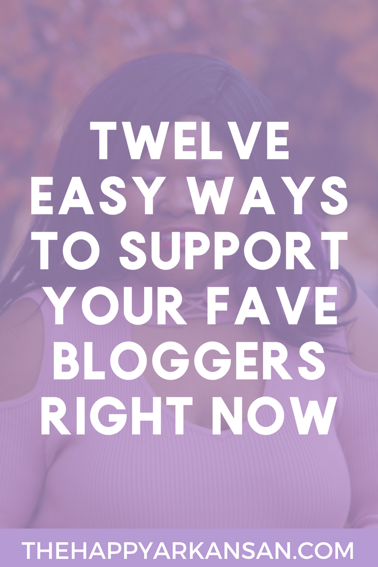 12 Easy Ways To Support Your Favorite Bloggers | Bloggers need your support! Today on the blog I am sharing 12 easy things that readers can do to support their favorite bloggers as well as tasks that bloggers can do to make it easier for their readers to support them.