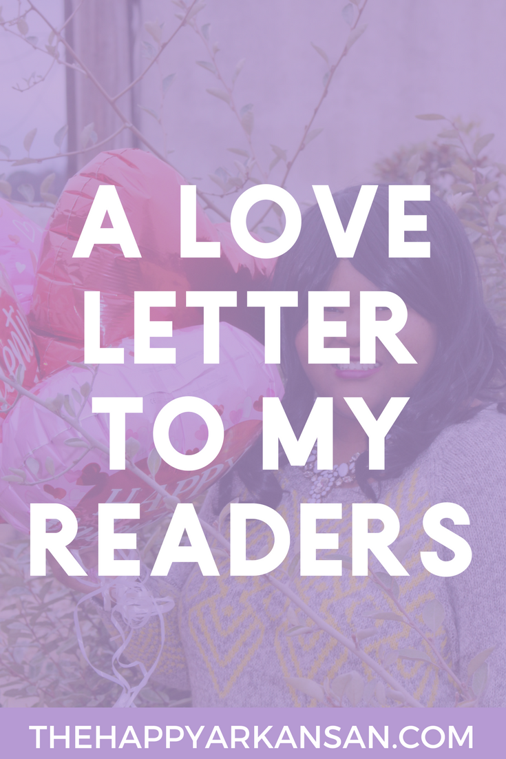 A Love Letter To My Readers | Sometimes I just need to take some time to be mushy and gushy. Today on Valentine's Day I am sharing a love letter to my readers, so whether you got a million love letters or just one, I hope that you have a fantastic day. #ValentinesDay #LoveLetter