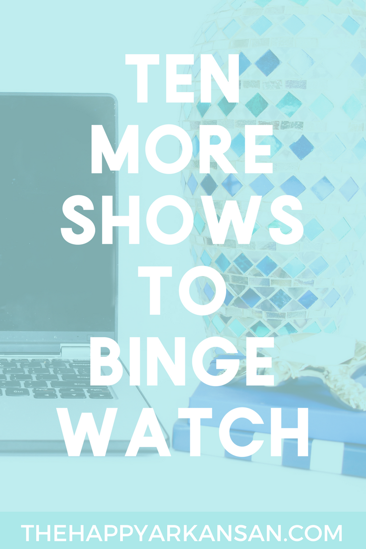 10 More Shows To Binge Watch | It's Friday which means the weekend is right around the corner, do you know what you are watching on television? Check out this post for ten more shows you can binge watch so you have plenty to watch this weekend.