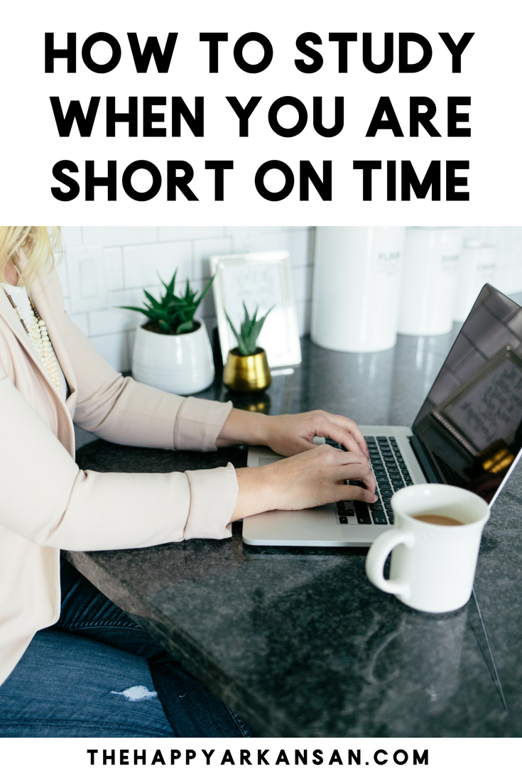 How To Study When You Are Short On Time | Studying when you are short on time can be difficult, but it's not impossible. Click through as I share 10 things that will help you study when you need to cram or quickly intake information.