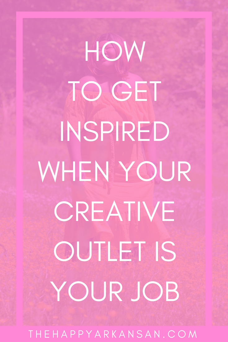 How To Get Inspired When Your Creative Outlet Is Your Job | When your creative outlet is your job you face some interesting challenges. Today's blog is geared toward the people who are living their creative dreams. Don't lose sight of what made you creatively inspired. #Creativity #CareerAdvice #CreativeAdvice