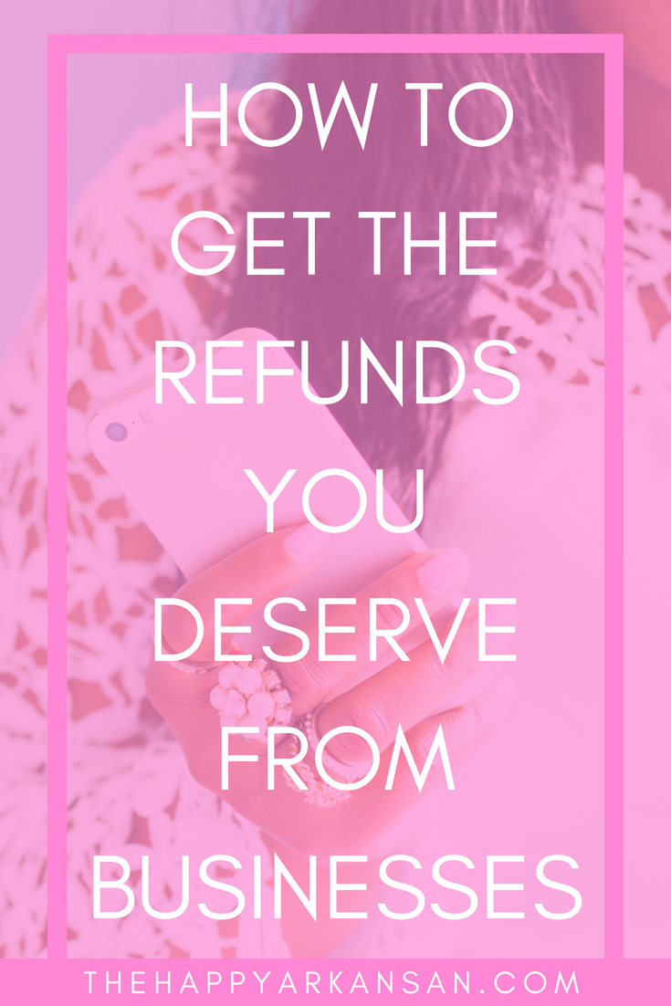 Adulting 101: How To Get The Refunds You Deserve From Businesses | Getting a refund from a business can be painful, but it doesn't have to be. Today on the blog I am sharing my guide to how I get money back from businesses if they deliver subpar products. #LifeAdvice #MillennialBlogger #MillennialAdvice