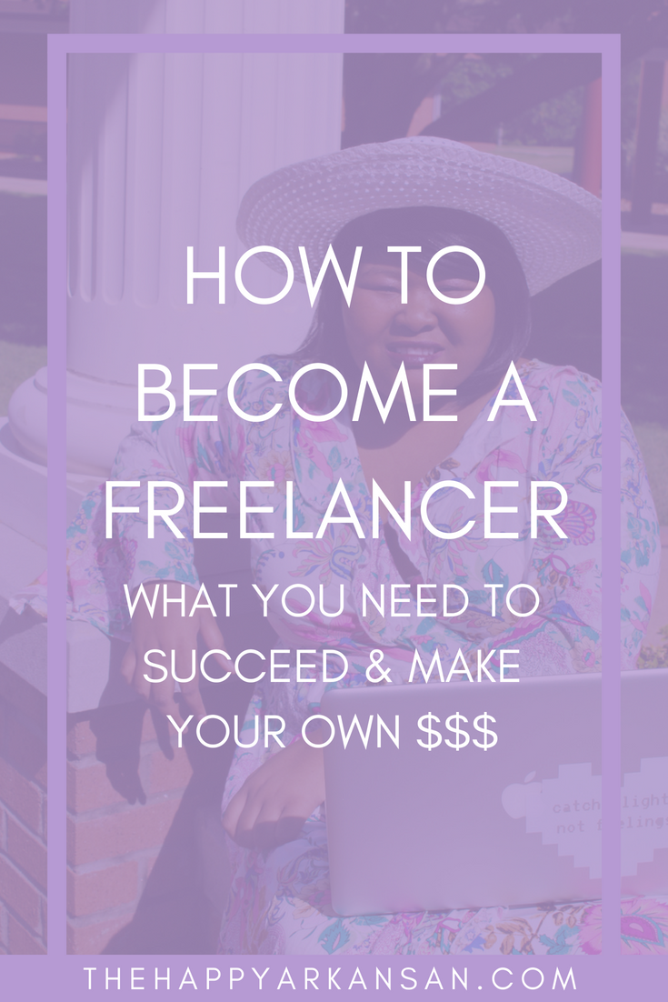 How To Become A Freelancer: What You Need To Succeed & Make Your Own $$$ | Have you ever thought about taking on your own #Freelance clients? Today's post will help you understand all the basics you need to know as a potential freelancer so buckle up, and get to reading! #FreelanceCareer #FreelanceAdvice