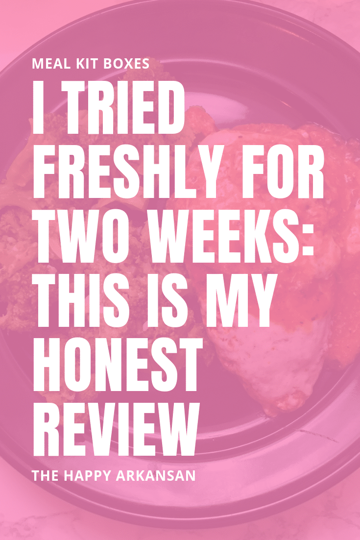 I Tried Freshly For Two Weeks: This Is My Honest Review | There are so many food subscription services out there that claim to make your life easier. Today on The Happy Arkansan, I am doing a deep dive into the service Freshly for my readers to learn more about the meal subscription service with the three minute microwavable meals. #Freshly #GetFreshly #FreshlyReview #MealKit #MealKitReview