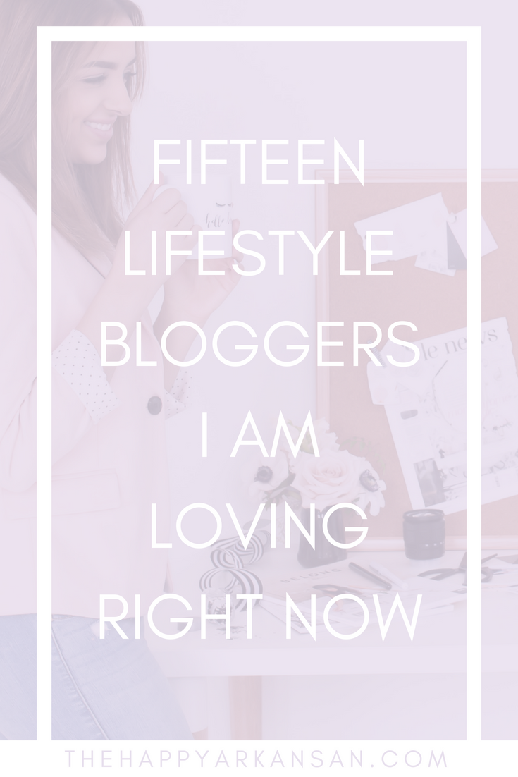 15 Lifestyle Bloggers I Am Loving Right Now | Lifestyle bloggers are so fun to follow. Getting little glimpses of their day to day lives can be amazing and inspiring. Today, on the blog, I am sharing 15 of my favorite lifestyle bloggers of the moment so you can get some new people to follow. #Lifestyle #LifestyleBlog #Bloggers