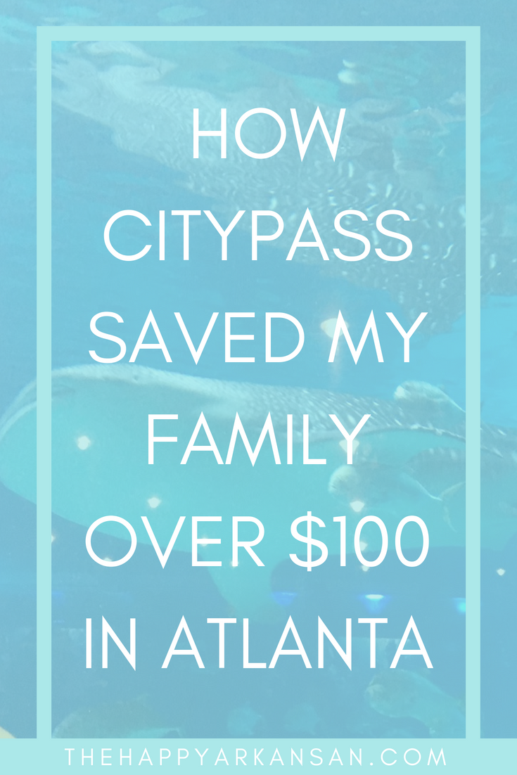 How CityPass Saved My Family $100+ In Atlanta | CityPass is an easy to use booklet that will help your family save a ton of money on your next vacation. Click through to find out how CityPass personally saved my family $100+ while we were in Atlanta on vacation! #BudgetTravel #Travel #TravelBlogger