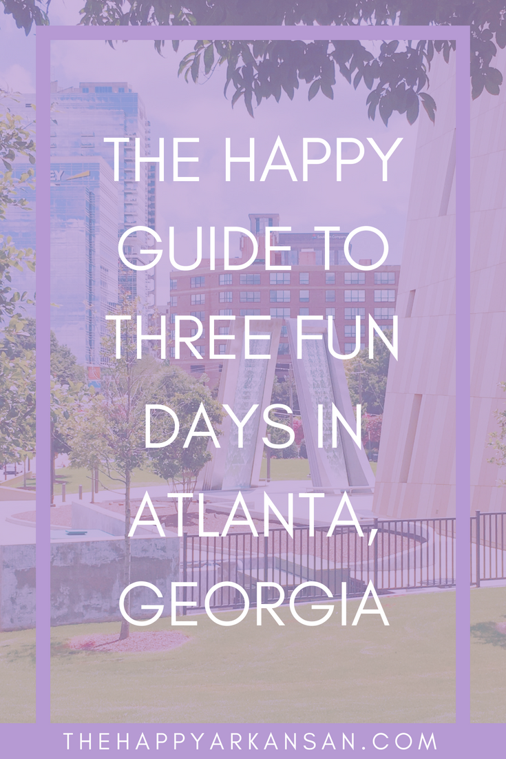 The Happy Guide To Three Fun Days In Atlanta, Georgia | Traveling is fun, especially when you can see all the fun sights in just a few days. Go with me on an adventure to Atlanta, Georgia where I saw things like the Georgia Aquarium, College Football Hall Of Fame, World Of Coca-Cola, and so much more! #Travel #TravelGuide #Wanderlust