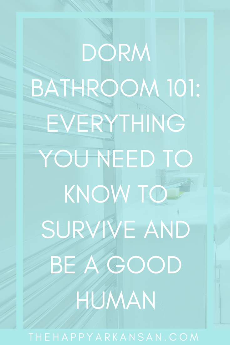 Dorm Bathroom 101: Everything You Need To Know To Survive And Be A Good Human | This guide demystifies sharing a dorm bathroom, so you can share without getting a fungus or being that person who leaves the bathroom a mess. #DormLiving #College #CollegeAdvice