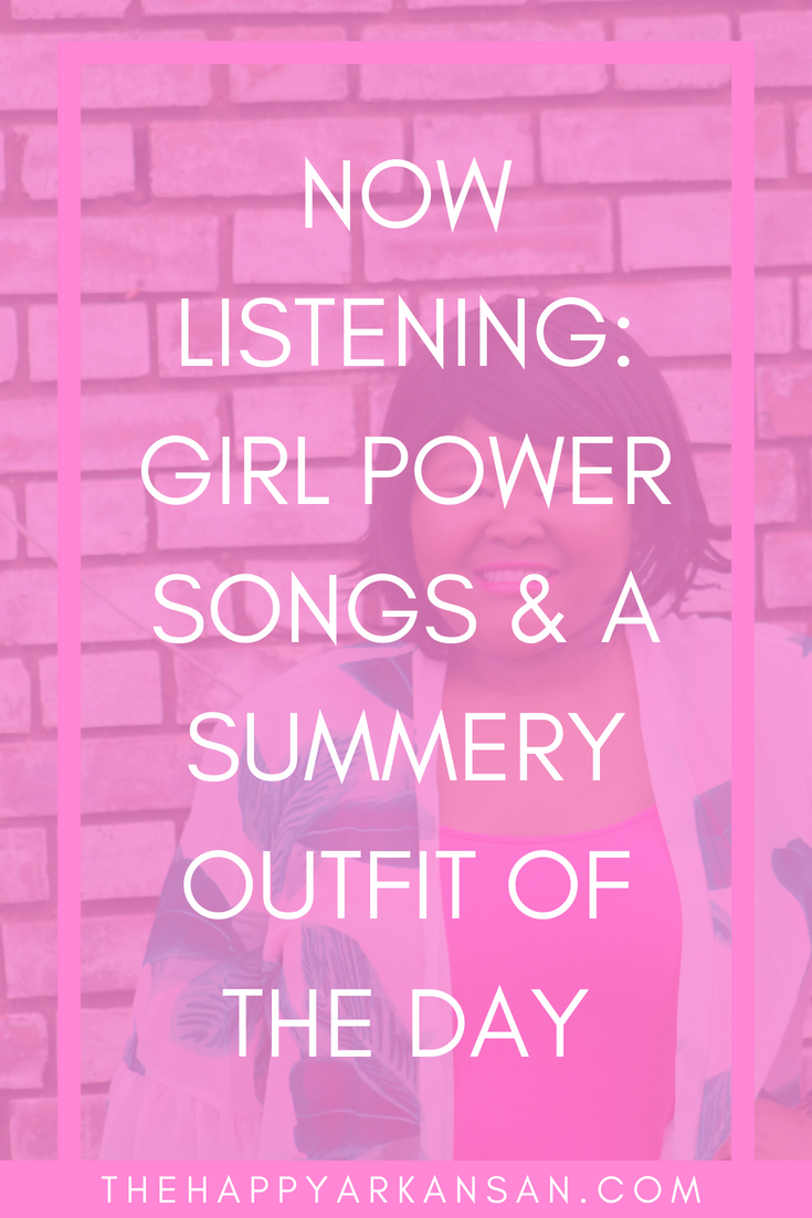 Now Listening: Girl Power Songs & A Summery OOTD | Are you ready for some girl power songs? Click through for 140 songs sung by powerful AF women. If this won't get you in the mood to run the world, I don't know what will, girl.
