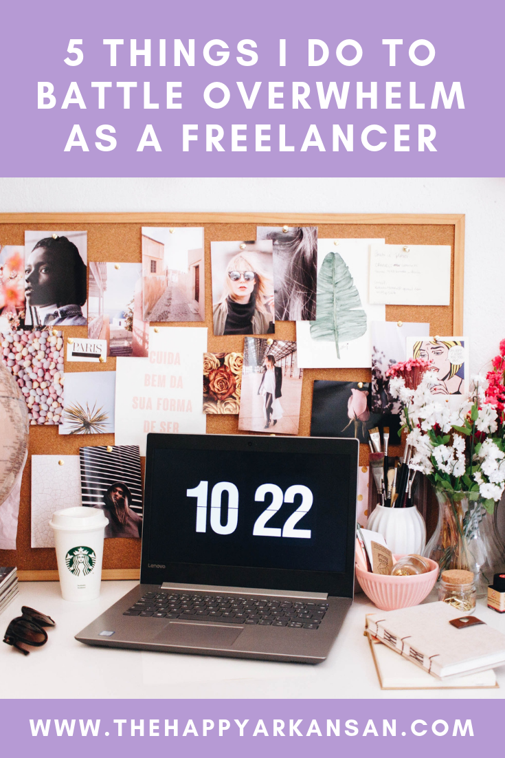 5 Things I Do To Battle Overwhelm As A Freelancer | Are you a freelancer who is battling overwhelm because of all the things you need to do to stay afloat. Trust me, I know how you are feeling! These are the five things I do when I am feeling overwhelmed so I can push through to get stuff done. #Freelance #FreelanceAdvice #FreelanceCareer #CareerAdvice #FreelanceWriter