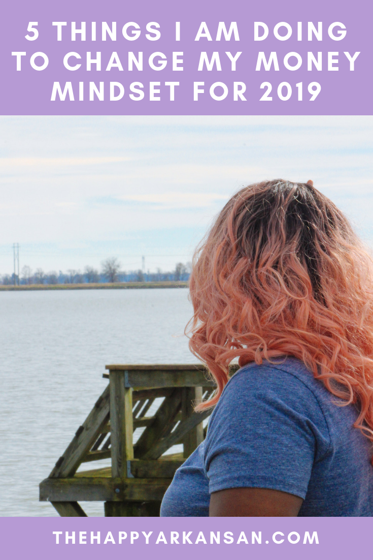 5 Things I Am Doing To Change My Money Mindset For 2019 | 2019 is quickly approaching, although I'm sure you've heard that a million times. This blog post is all about what I'm doing to change my money mindset for the new year. We've all got money baggage, but that doesn't mean it's permanent. We can work on bettering ourselves any time we want! #PersonalFinance #MoneyMindset #MoneyManagement