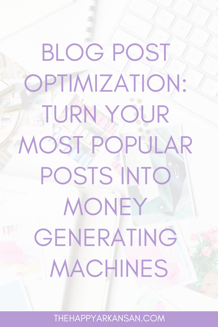 Blog Post Optimization: Turn Your Most Popular Posts Into Money Generating Machines | Popular posts can be one of the best places to monetize your content, but how do you monetize correctly? Read this guide that will have you updating your popular content and making money in no time. #Blogging #BloggingAdvice #Monetization #ContentCreation #BlogMonetization #MakeMoneyOnline