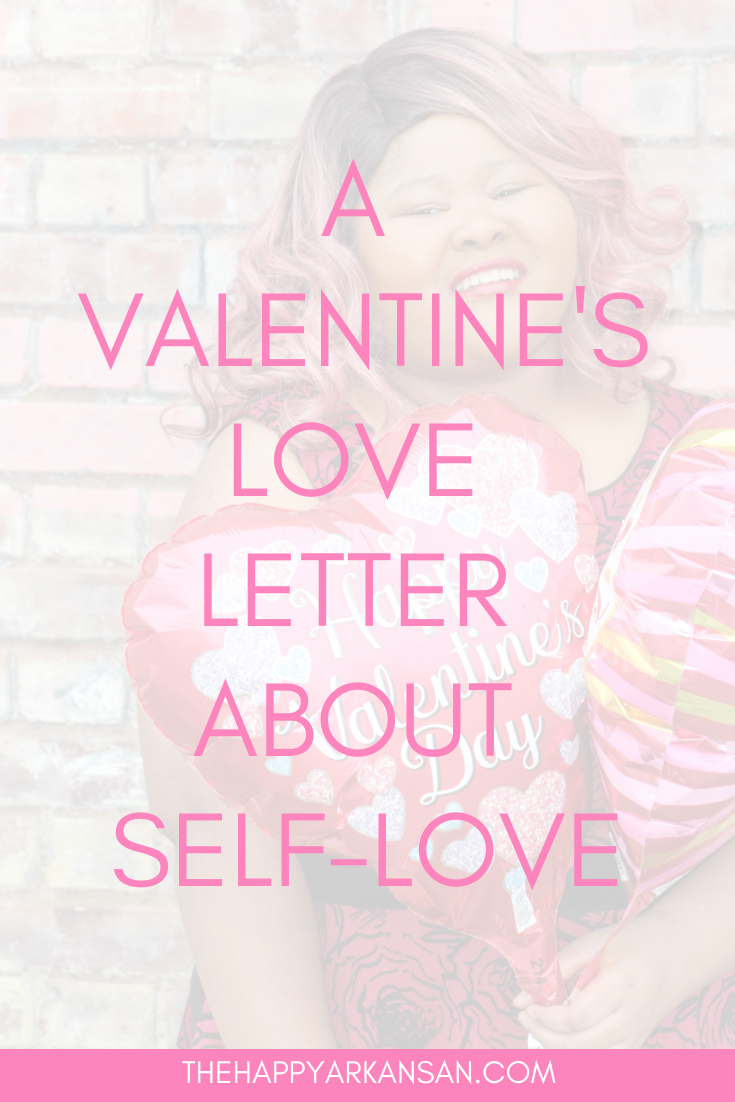 Self-Love Love Letter 2019 | For the second year in a row, I wanted to write you a love letter. This year, the goal is self-love because what better love than that? Read for more inspiration to trust and love yourself so you can love and accept love properly. #ValentinesDay #LoveDay