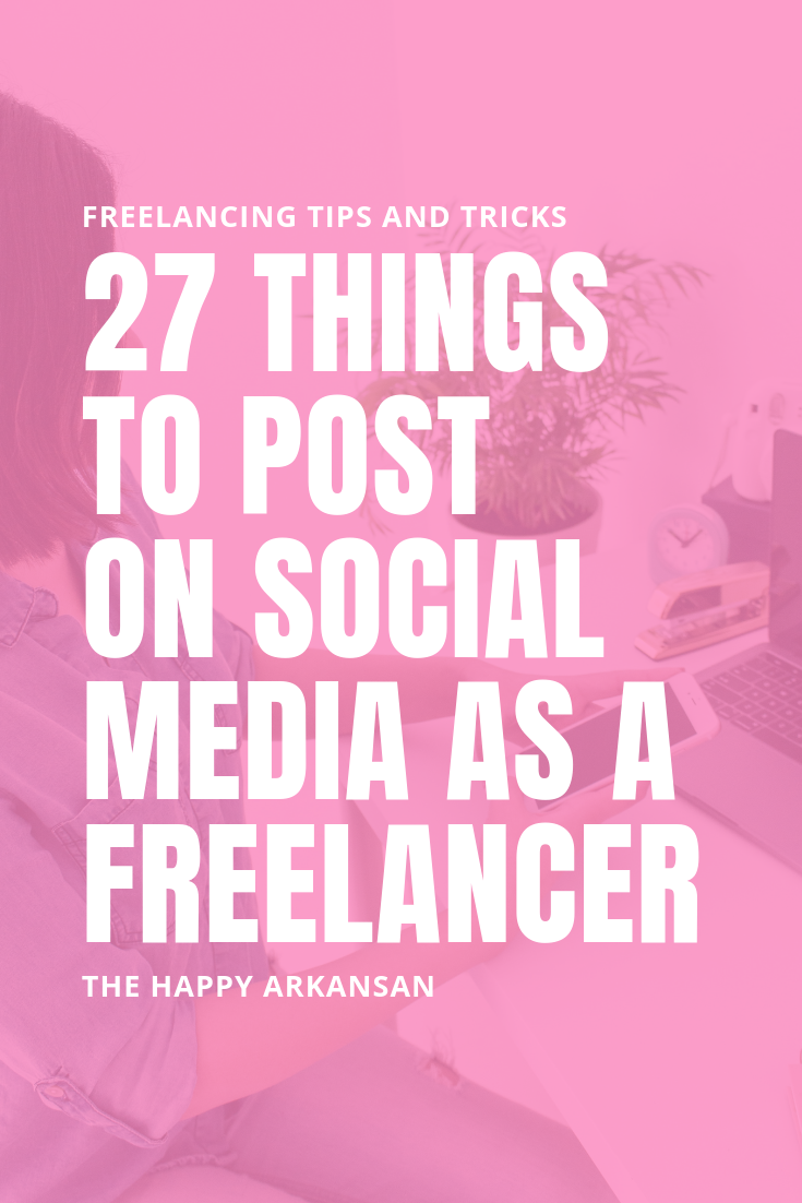 27 Things To Post On Social Media As A Freelancer | Are you at a loss for what to post on social media? Social media is a great place to find clients as a freelancer, but being overwhelmed is no fun! Check out this post for 27 things you can create to post on social media today. From quotes to client testimonials, I am sharing a ton of ideas in this post. #Freelancing #FreelanceAdvice #SocialMedia #FreelanceWriter #SocialMediaTips