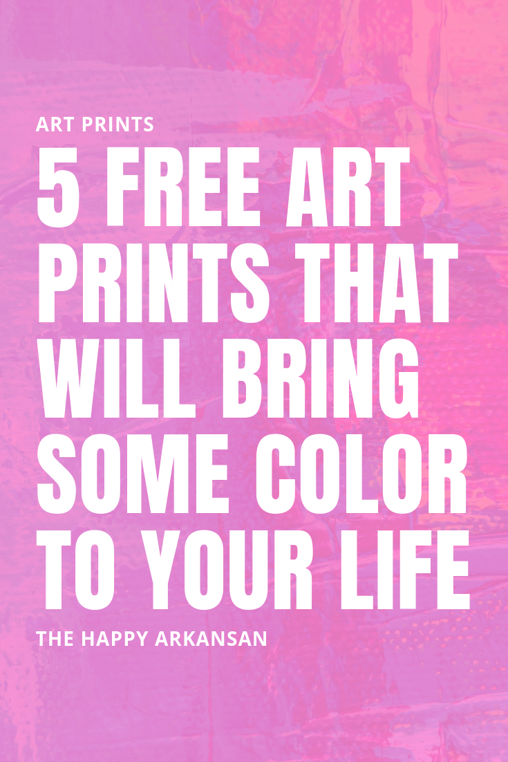 5 Free Art Prints That Will Bring Some Color To Your Life | Free art prints for the win. Check out these five colorful art prints that are perfect for every room in your home. #DigitalArt #Freebie #FreeArt #ArtPrint #DigitalArtPrint