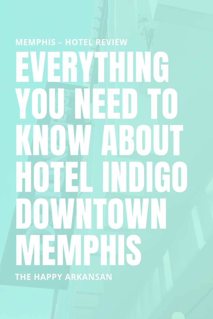 Hotel Indigo Memphis Downtown: What You Need To Know | Are you looking for a hotel for your next adventure to Memphis, Tenessee? Hotel Indigo Memphis just opened up and they are taking reservations. I spent a night at this beautiful hotel, and I am giving you the rundown on The Happy Arkansan today. #HotelIndigoMemphis #HotelIndigo #Memphis #MemphisTennessee #TNVacation #MustBeMemphis #DowntownMemphis #HotelReview