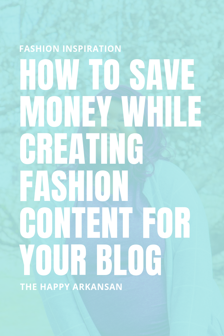 How To Save Money While Creating Fashion Content For Your Blog | Whether you are a full-fledged fashion blogger or a blogger who dabbles in fashion content, it can be expensive. Here are some tips on shopping for your fashion blog while saving money. #BloggingAdvice #BloggingTips #FashionBlogger #LifestyleBlogger #MillennialBlogger