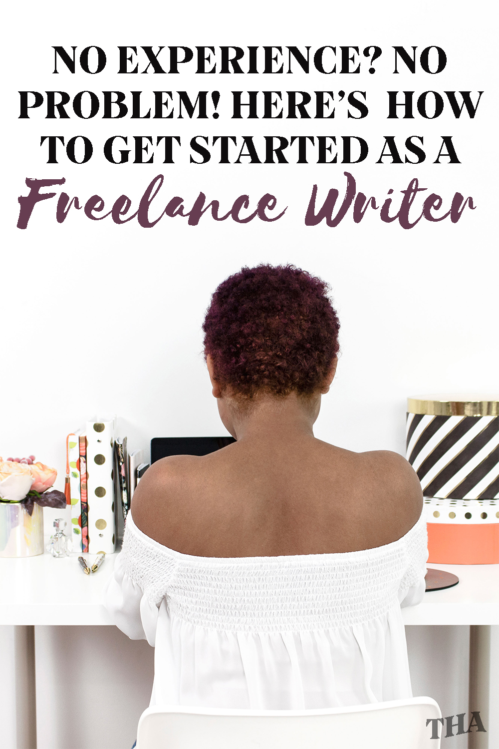 How To Get Started As A Freelance Writer When You Have No Experience | Have you wanted to get into freelance writing but you don't know where to start? Consider this guide a quick start that will get you accepting clients in no time. #Freelancing #Career #FreelanceWriting #FreelanceTips