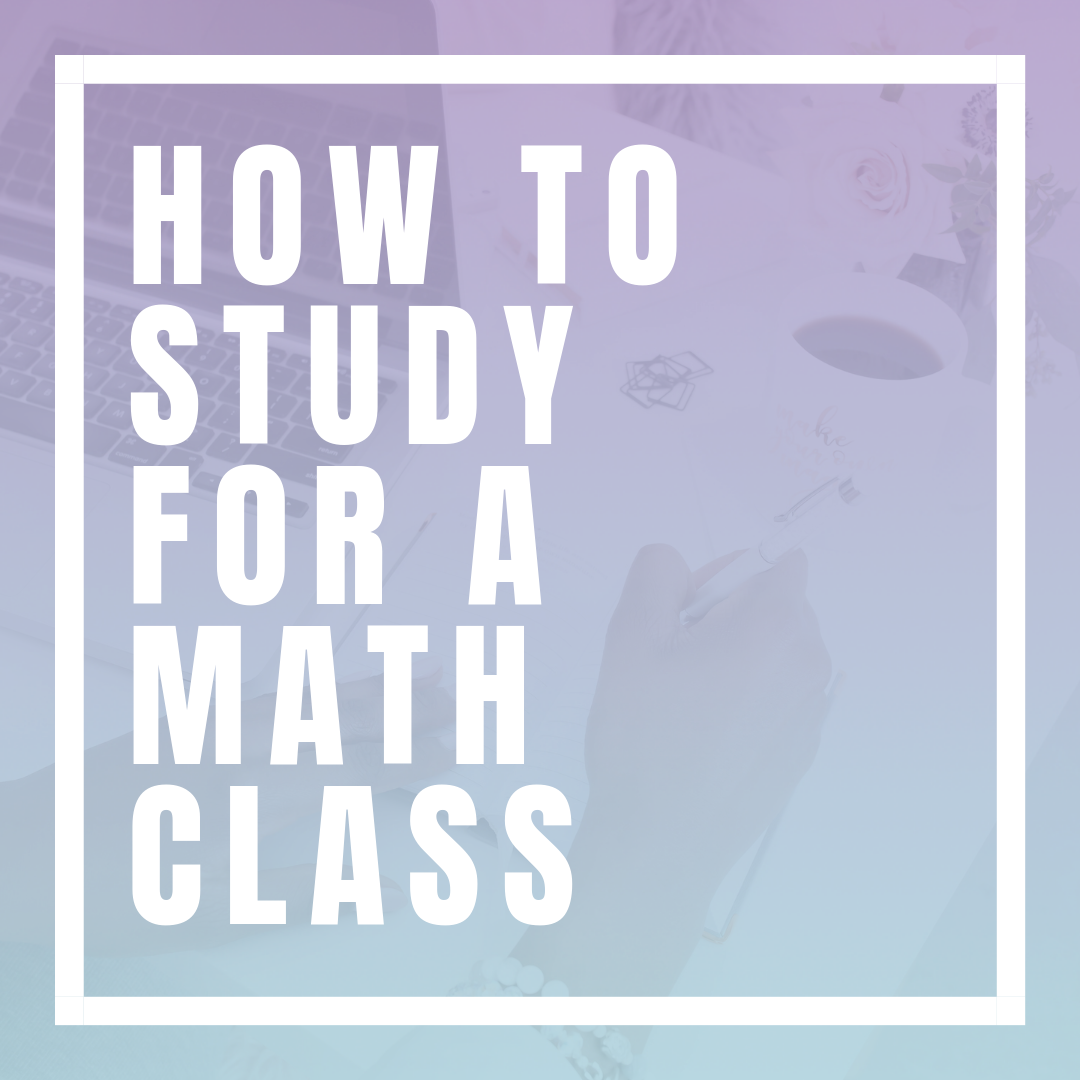 5 Keys to Studying Effectively for Your Math Class | Are you ready to take your math skills to the next level? In this guest post from Latreil of Knowledge Over Grades, you are going to learn how to become a better math student (and student in general.) Click through for this lengthy 3,000-word guide that teaches you how to boost your math confidence, advocate for yourself, and more. #CollegeAdvice #MathAdvice #StudentTips