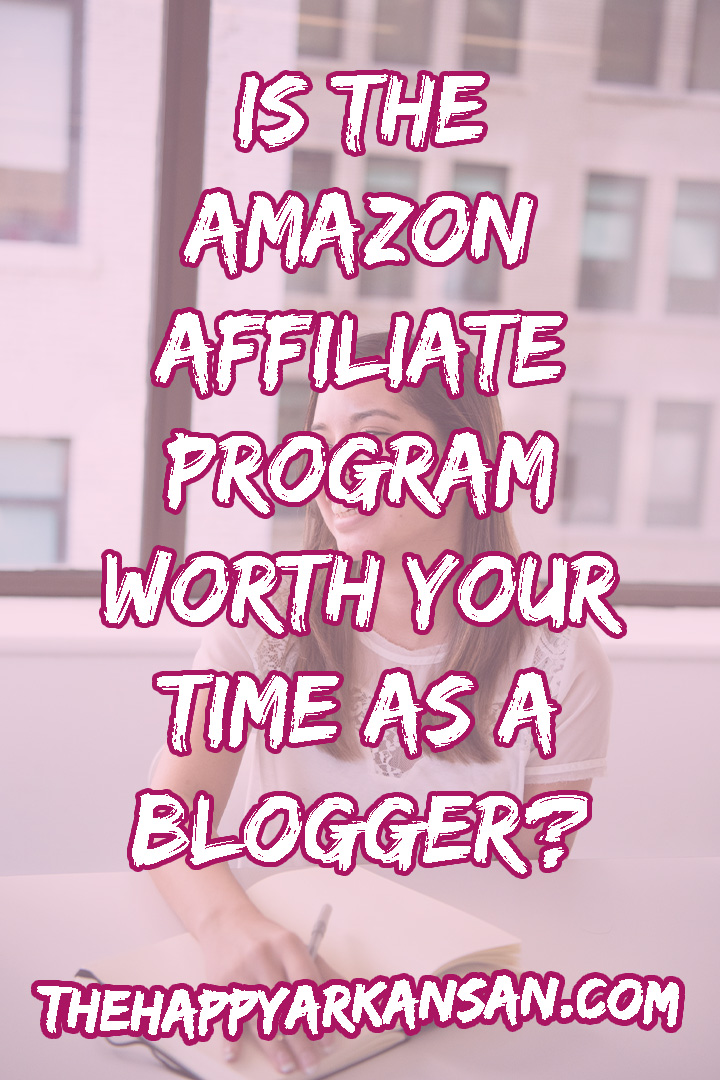 Is This Amazon Affiliate Program Worth Your Time As A Blogger? | There are many sites that will guide you to Amazon as the best affiliate program for bloggers. Based on my experience, there is more money to be had elsewhere. Click through for my thoughts on the Amazon affiliate program, they may surprise you. #AffiliateMarketing #BloggingAdvice #MakeMoneyBlogging