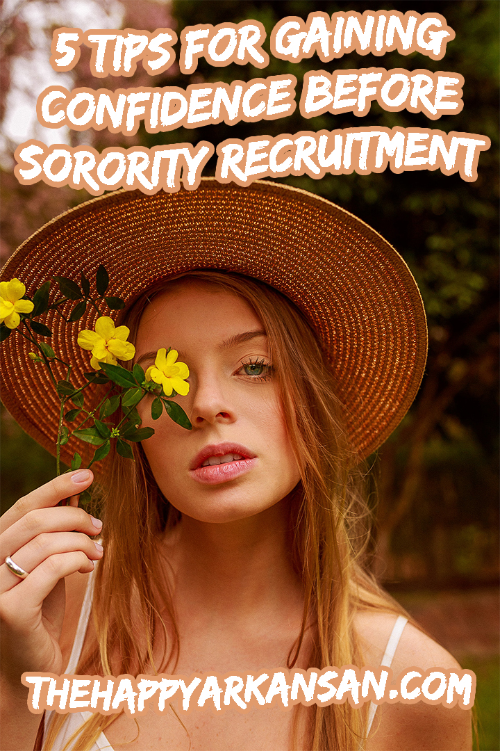 5 Tips For Gaining Confidence Before Sorority Recruitment   Check out this guest post from Sloan of Getting The Bid for five tips that will help you gain confidence so you can tackle sorority recruitment. No matter if sorority life is in your family history or you are new to Greek life, these tips will help. #Sorority #SororityRecruitment #CollegeLife