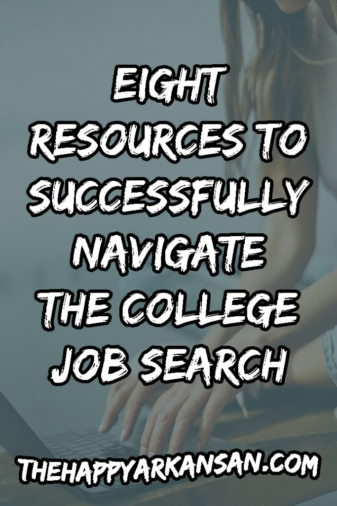 8 Resources To Successfully Navigate The College Job Search