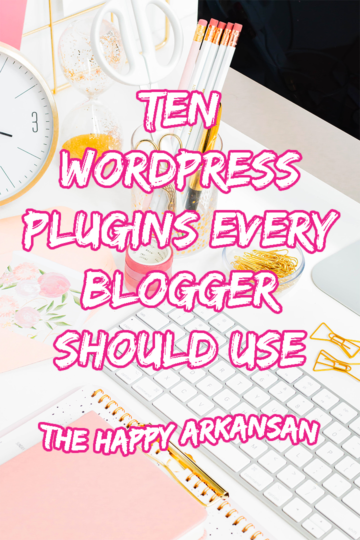 Ten WordPress Plugins Every Blogger Should Use