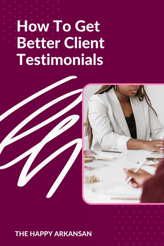 pinterest-pin-get-better-client-testimonials